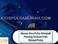 Alasan Kios Pulsa Menjadi Pesaing Terkuat Indo Reload Pulsa