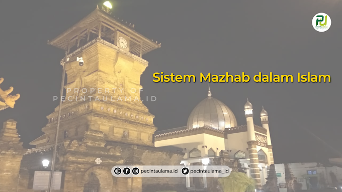 Sistem Mazhab dalam Islam