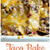 Special Taco Bake Big Oven