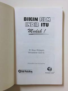 Bikin Film Indie Itu Mudah!
