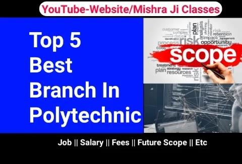 Top 5 Branch In Polytechnic