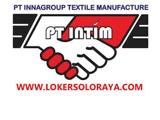 Loker Klaten Mei 2021 di PT Innagroup Textile Manufacture