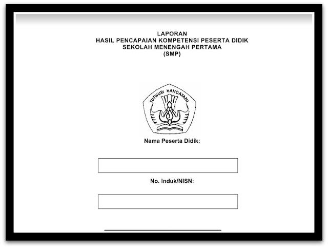 Contoh Format Aplikasi Raport Kurikulum 2013 Terbaru Sesuai Juknis