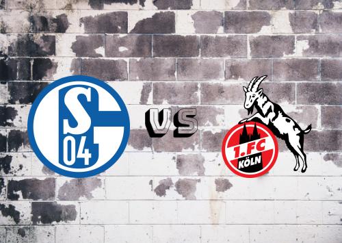 Schalke 04 vs Köln  Resumen