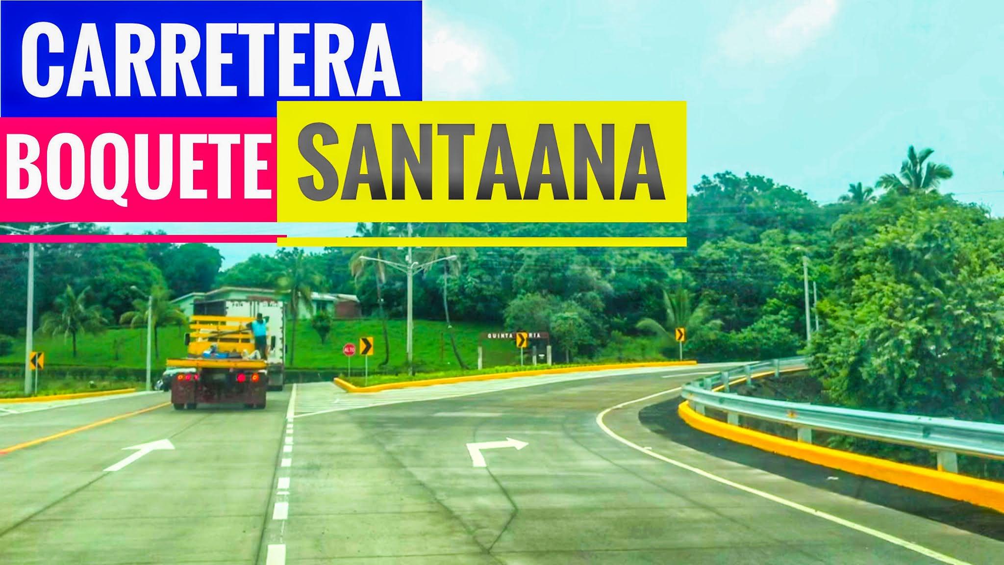 Carretera el boquete Santa Ana