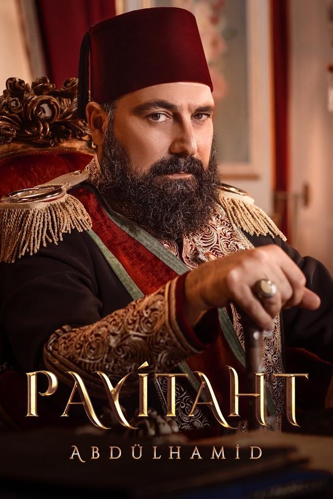 Payitaht AbdulHamid Season 4 All Episodes in Urdu Subtitles