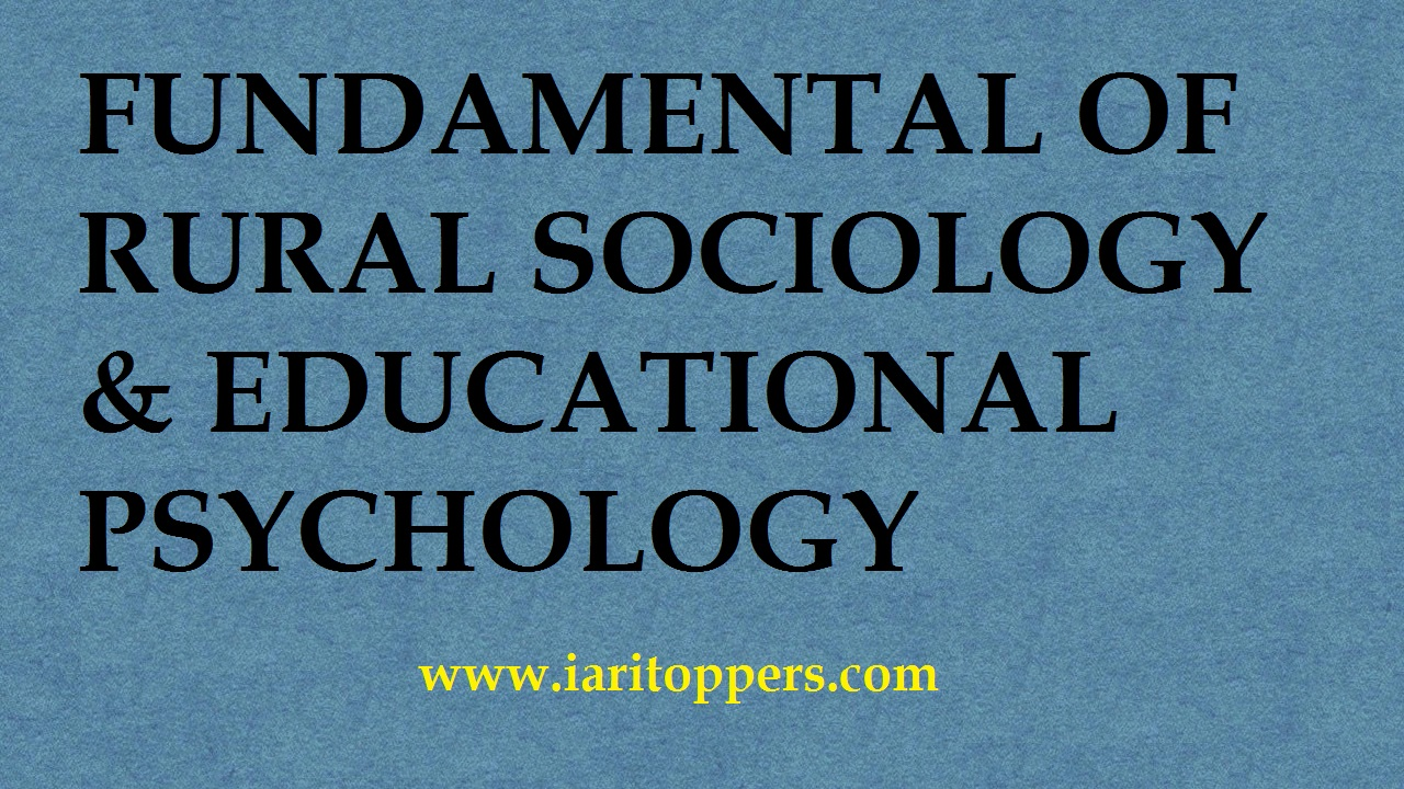 FUNDAMENTAL OF RURAL SOCIOLOGY and EDUCATIONAL PSYCHOLOGY ICAR PDF Download