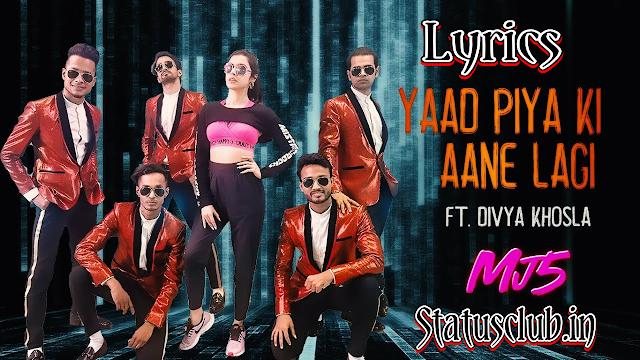 Yaad Piya Ki Aane Lage Lyrics - Status Club