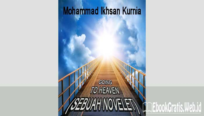 Ebook Going To Heaven (Sebuah Novelet)