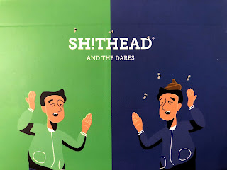 Sh!thead and the Dares