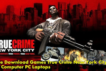 Get Free Download Game PC True Crime New York Full Crack