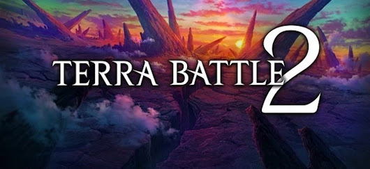 Download APK Game Terra Battle 2 : Peta Dunia Penuh Misteri.