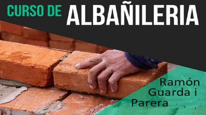 Aprender albañilería 4 - Guarda