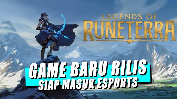 Legend of Runeterra, Game Baru Rilis yang Sudah Siap Masuk Esports?