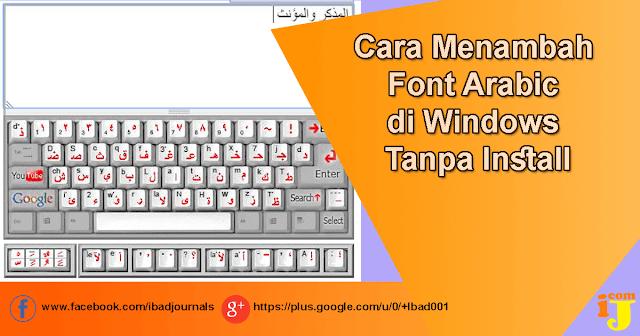 Cara Menambah Font Arabic Di Windows Tanpa Install