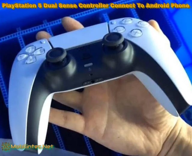 PlayStation 5 Dual Sense Controller Connect To Android Phone