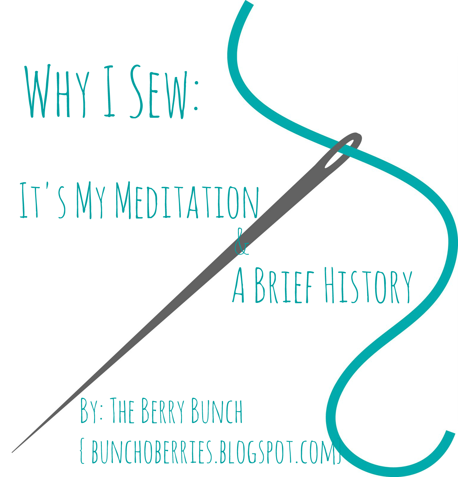 The Berry Bunch: Why I Sew: It's My Meditation and Some of my History