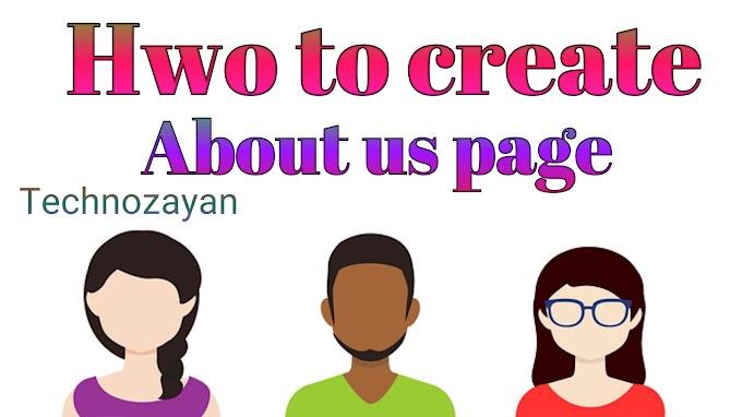 About us page kaise banaye in hindi step by step | अबाउट उस पेज कैसे बनाये हिंदी में जाने