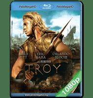 TROYA (2004) DIRECTORS CUT FULL 1080P HD MKV ESPAÑOL LATINO