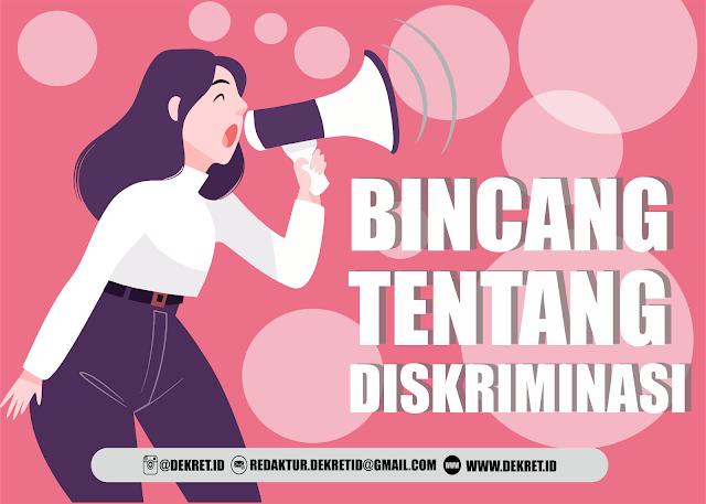 BINCANG TENTANG DISKRIMINASI