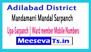 Mandamarri Mandal Sarpanch | Upa-Sarpanch | Ward member Mobile Numbers List Adilabad District in Telangana State