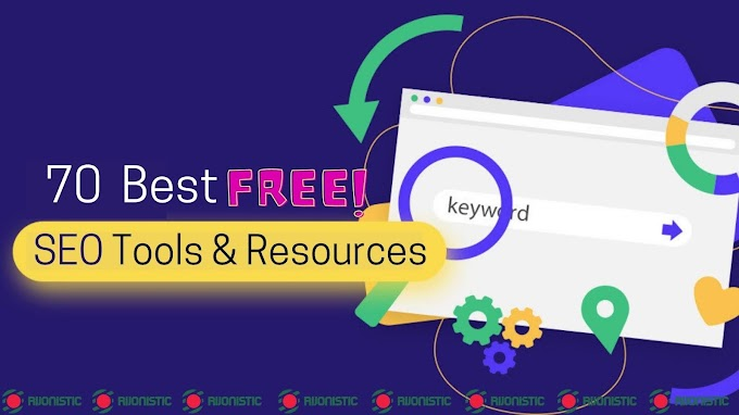 70 Best Free SEO Tools & Resources You Must Try
