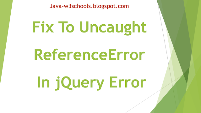 4 Solutions To Uncaught ReferenceError: $ is not defined jQuery Error