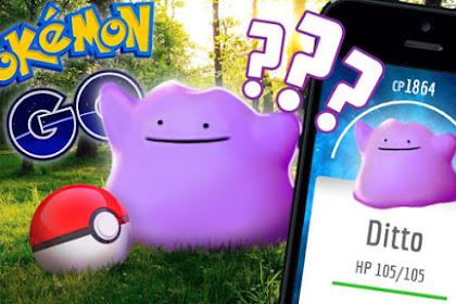 "Cara Mudah Memecahkan Mision Pokemon Go ""Catch A Ditto"" Si Pokemon Penyamar"