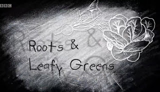 Roots and Leafy Greens