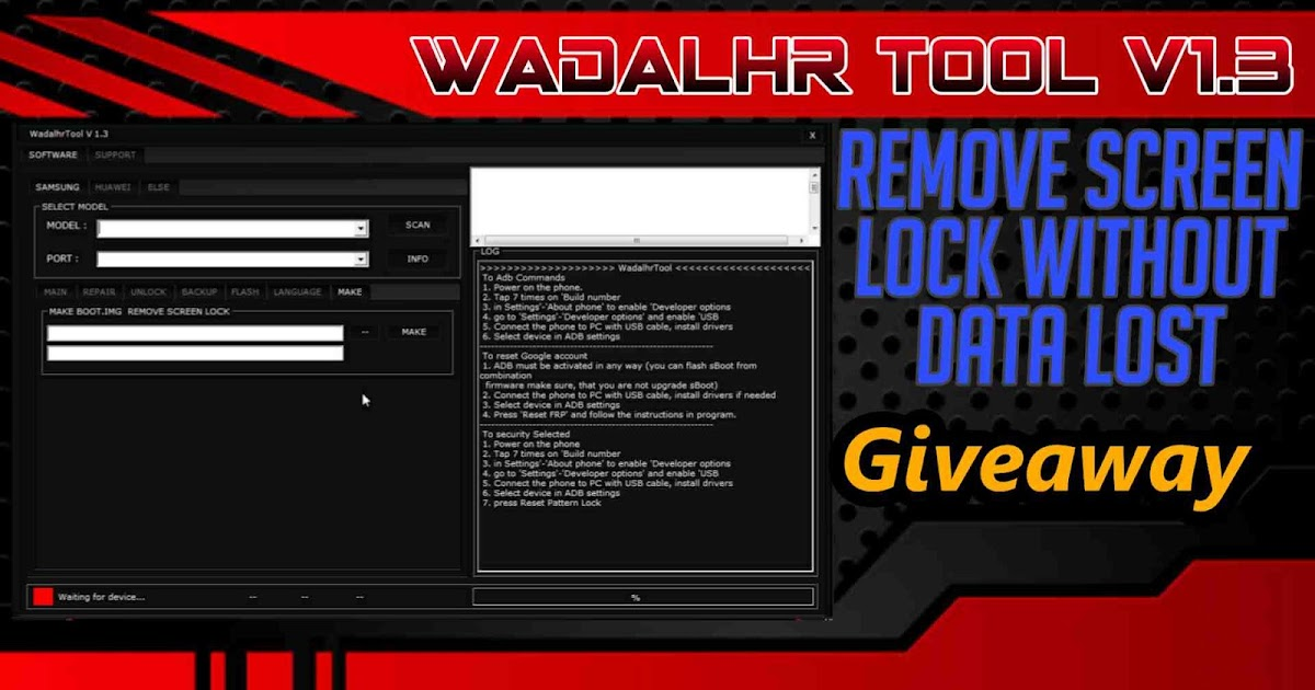 Wadalhr Tool v1 3 Samsung Huawei Remove Lock Without Lost Data 2019
