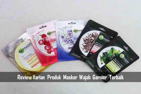 Review Varian Produk Masker Wajah Garnier Terbaik