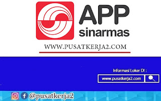 Lowongan Kerja SMA SMK D3 S1 APP Sinarmas September 2020