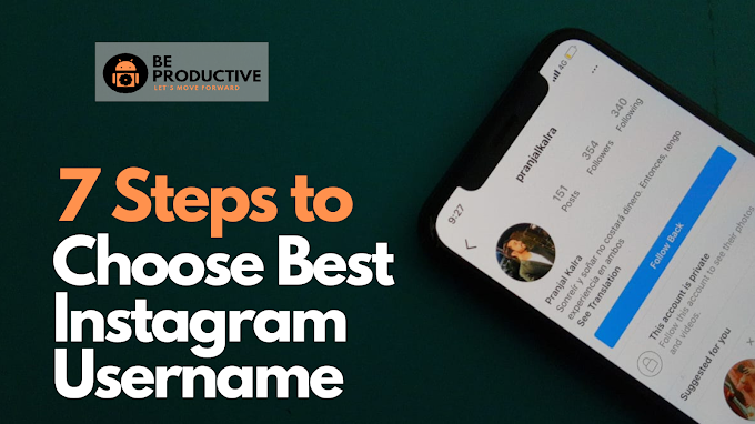 7 Steps to Choose Best Instagram Username