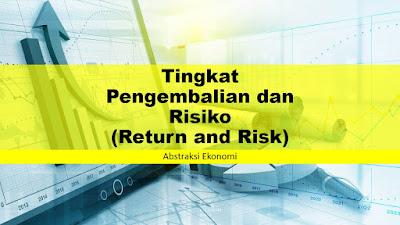 Tingkat Pengembalian dan Risiko (Return and Risk)