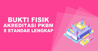 Download Bukti Fisik Akreditasi PKBM Kejar Paket Standar SKL Terbaru Update 2020