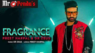 Fragrance preet harpal new song download latest mp3 punjabi