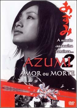 Baixar Azumi 2: Amor ou Morte Dublado Grátis