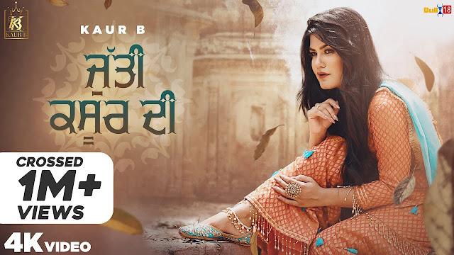 Jutti Kasur Di Song Lyrics - Kaur B | Sajjan Adeeb | latest punjabi songs 2020