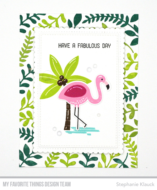 Handmade card from Stephanie Klauck featuring the August 2017 Release from My Favorite Things #mftstamps