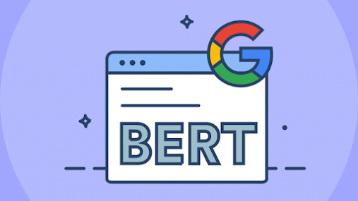 Thuật toán BERT giúp Google hiểu ý định tìm kiếm của người dùng hơn