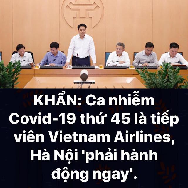 Ca nhiễm Covid-19 thứ 45 là tiếp viên hàng không Vietnam Airlines, Hà Nội phải hành động ngay