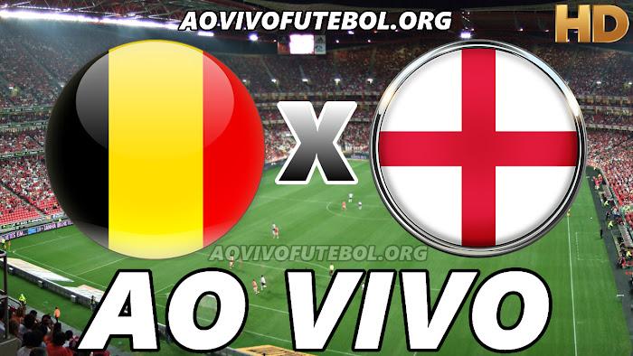 Assistir Bélgica x Inglaterra Ao Vivo HD