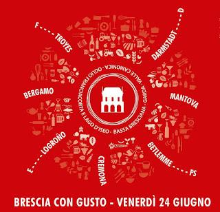 Brescia con Gusto Itinerario eno-gastronomico per piazze, chiostri e cortili 24 giugno Brescia 2016