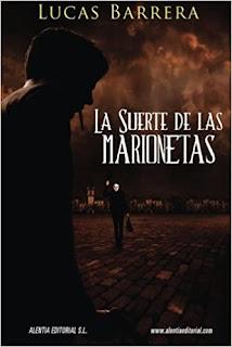 La suerte de las marionetas (Lucas Barrera)