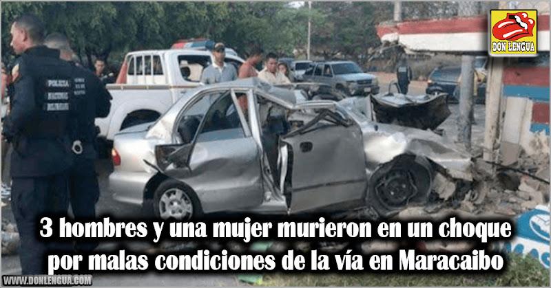 3 hombres y una mujer murieron en un choque por malas condiciones de la vía en Maracaibo