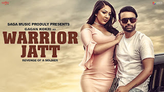 Warrior Jatt Lyrics: A latest punjabi song in the voice of Gagan Kokri, composed by Deep Jandu while lyrics is penned by Deep Arraicha.