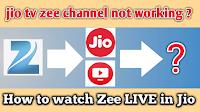Zee tv Channel Live problem in Jio TV