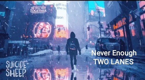Never Enough lyrics - TWO LANES (Album - Lights)