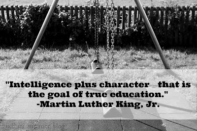MLK, Martin Luther King Jr quotes, intelligence plus character, goal of education, MLK on education, MLK on school