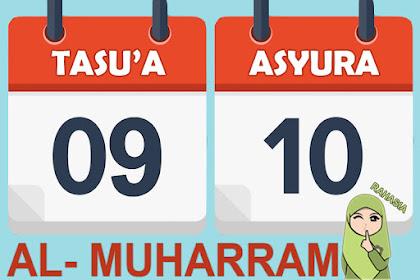 Rahasia Puasa Asyura dan Tasua pada 9-10 Muharram (9-10 September) Yang Perlu Diketahui.